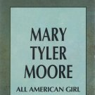 A&E Biography Mary Tyler Moore All American Girl Video