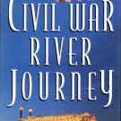 Civil War River Journey Video A Riverboat Tour Of Historic Sites