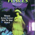 Haunted Places Video Witness Actual Contact With The Spirit World