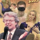 Jerry Springer Bizarre Sex Jobs Uncensored Video
