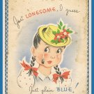 Vintage Greeting Card Just Lonesome I Guess Just Plain Blue 1930's