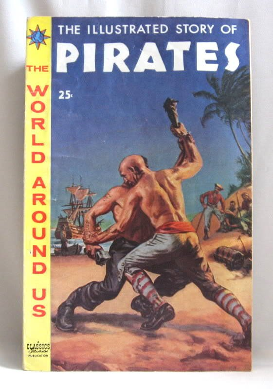 The Illustrated Story Of Pirates Comic Book 1959 Vintage Classics IL.