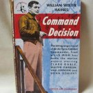 Command Decision Author William Wister Haines Softcover Book Vintage 1949