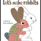 Let's Make Rabbits A Fable By Leo Lionni Hardcover Book Children