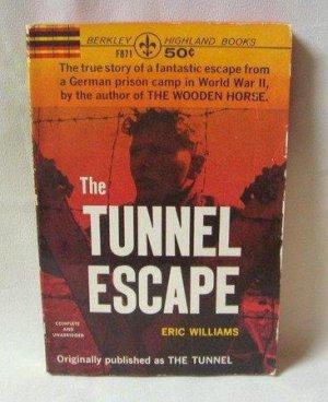 The Tunnel Escape Eric Williams True Story German Prison Camp