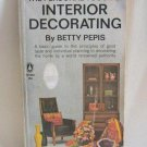 Betty Pepis The Personal Touch In Interior Decorating Retro Softcover Book 1964