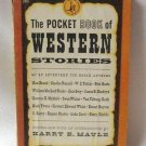 The Pocket Book Of  Western Stories By Various Authors Harry E. Maule Vintage Softcover 1945