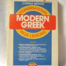 Modern Greek Conversational in 20 Lessons Cortina Method Softcover Book George C. Pappageotes PH.D.