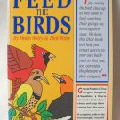 Feed The Birds Helen Witty & Dick Witty Includes A Sturdy Mesh Feed Bag Softcover Book