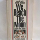 We Reach The Moon John Noble Wilford True Story 1969 Vintage Softcover Book Apollo 11