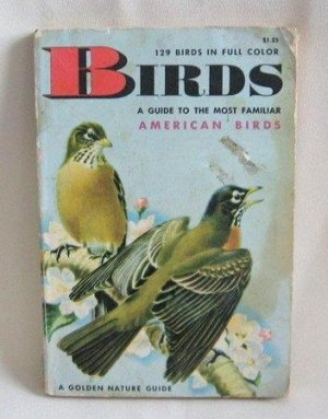 A Guide To The Most Familiar American Birds Herbert S. Zim Vintage Softcover Book