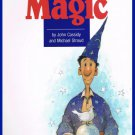 The Klutz Book Of Magic By John Cassidy