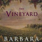 The Vineyard A Novel Barbara Delinsky Hardcover Book