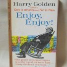 Enjoy Enjoy Harry Golden Softcover Book Vintage 1961