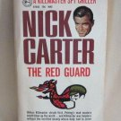 Nick Carter The Red Guard A Killmaster Spy Chiller Softcover Book Vintage 1970