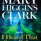 I Heard That Song Before Mary Higgins Clark Hardcover Book Large Print Edition