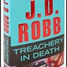 Treachery In Death J.D. Robb Hardcover Book Nora Roberts 2011