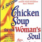 A Second Chicken Soup For The Woman's Soul By Jack Canfield Softcover Book