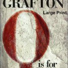 Sue Grafton Q Is For Quarry Hardcover Book Large Print Edition