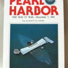 Pearl Harbor The Way It Was December 7, 1941 By Scott C.S. Stone Softcover Book