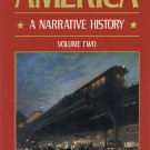 America A Narrative History By George Brown Tindall Volume Two Second Edition Softcover Book