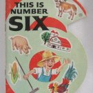 This Is Number Six A Happiness Number Book Vintage 1967 Softcover Ottenheimer