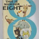 This is Number Eight A Happiness Number Book Softcover 1967 Vintage Children Ottenheimer