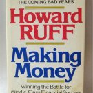 Making Money Winning The Battle For Middle Class Financial Success Howard Ruff Hardcover Book