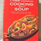 A Campbell Cookbook Cooking With Soup 608 Recipes Spiral Hardcover Book 1982