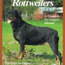 Rottweilers A Complete Pet Owner's Manual By Kerry V. Kern Softcover Book