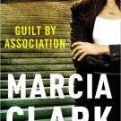 Guilt By Association By Marcia Clark Hardcover Book Large Print Edition