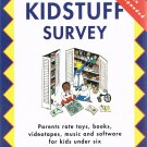 The Kidstuff Survey Parents Rate Toys Books Videos Music Software Ellen Rosen Zuckert Softcover Book
