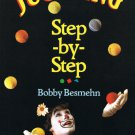 Juggling Step By Step Bobby Besmehn Softcover Book