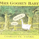 Mrs. Goose's Baby By Charlotte Voake Hardcover Book First U.S. Edition