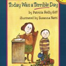 Today Was A Terrible Day By Patricia Reilly Giff Softcover Book Children