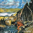 How Two Feather Was Saved From Loneliness By C.J. Taylor Hardcover Book An Abenaki Legend