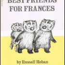 Best Friends For Frances By Russell Hoban Softcover Book