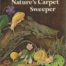 Nature's Carpet Sweeper By Victoria Cox Hardcover Book Vintage 1974