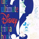 The Ultimate Disney Trivia Book By Kevin Neary & Dave Smith Softcover Book