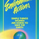 Simple Things Women Are Doing To Save The Earth Environmental Actions Softcover Book