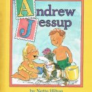 Andrew Jessup By Nette Hilton Hardcover Book First American Edition