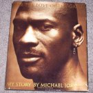 For The Love Of The Game My Story Michael Jordan Large Hardcover Book First Edition