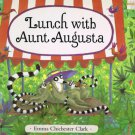 Lunch With Aunt Augusta By Emma Chichester Clark Hardcover Book