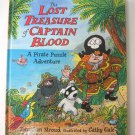 The Lost Treasure Of Captain Blood Pirate Adventure Jonathan Stroud HC Book First U.S. Edition