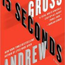 15 Seconds By Andrew Gross Hardcover Book Large Print Edition 2012