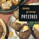 250 Ways Of Serving Potatoes By Ruth Berolzheimer Culinary Arts Institute Cookbook Vintage 1954