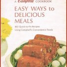 A Campbell Cookbook Easy Ways To Delicious Meals Spiral Hardcover Book Vintage 1967