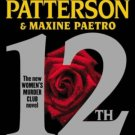 12th Of Never By James Patterson Maxine Paetro Hardcover Book Large Print Edition 2013