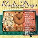 Radio Days Hits Of The 50's & 60's Music CD Original Artists