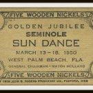 Vintage 1950 Five Wooden Nickels Golden Jubilee Seminole Sun Dance West Palm Beach Florida